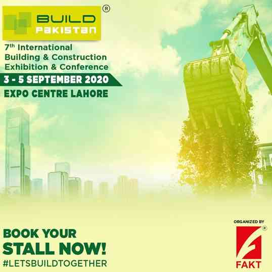 BUILD PAKISTAN - The 7th International Building and Construction Exhibition from 3rd Sep 2020