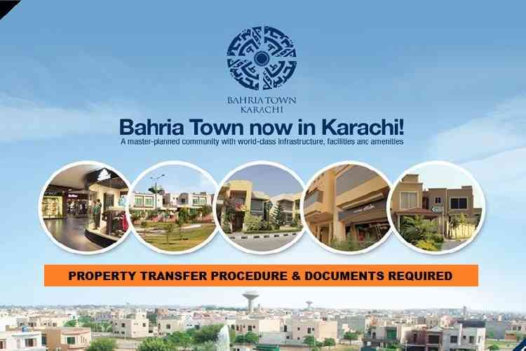 Property Transfer Procedure in Bahria Town Karachi