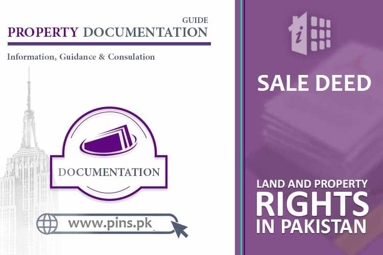 Sale Deed Property Registration in Pakistan