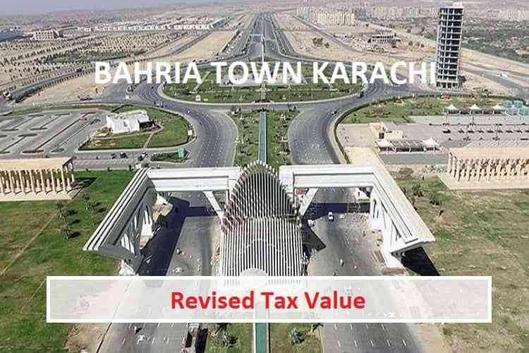 New Updated Tax Value in Bahria Town Karachi