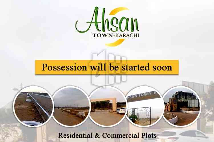 Ahsan Town Karachi has announced that possession will be started soon on this Eid 2018