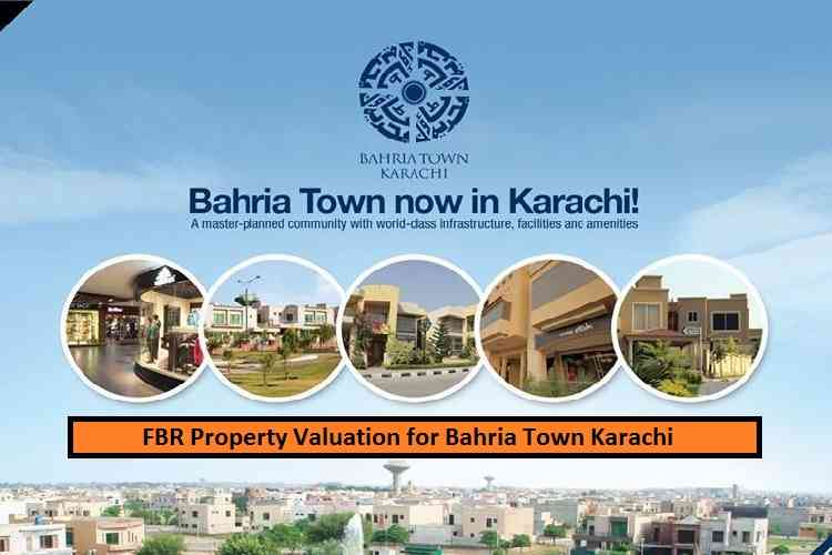 FBR Property Valuation Chart for Bahria Town Karachi Jul-019